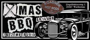 Roadside Hot Rods X MAS BBQ 2019